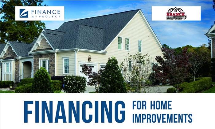 Branch Home Improvement LLC Home Improvement Financing.